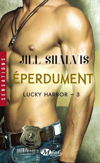 Lucky Harbor - Tome 3 : Éperdument de Jill Shalvis  - Page 2 81ak8k10
