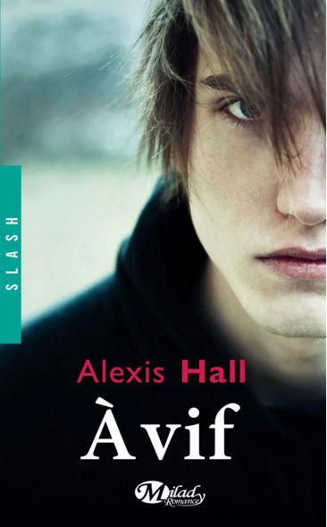 À Vif de Alexis Hall Captur11