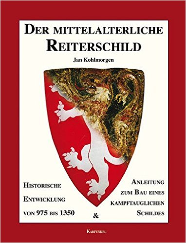 Jan Kohlmorgen : Der mittelalterliche Reiterschild (Le bouclier médiéval) 514aem10