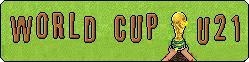 U21 World Cup II Ed.