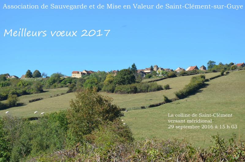 Meilleurs voeux 2017 ! Association de sauvegarde et de mise en valeur  de Saint-Clément-sur-Guye Voeux_15