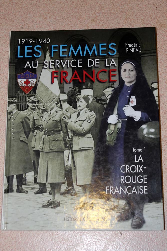 """Livre """"Les femmes au service de la France"""" - Tome 1 - La Croix-Rouge Française-ESC 4 [A CLOTURER] Img_3915"""