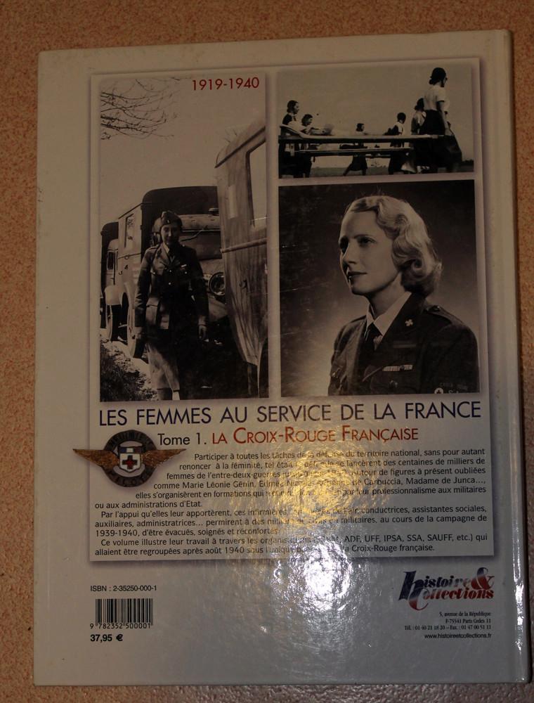 """Livre """"Les femmes au service de la France"""" - Tome 1 - La Croix-Rouge Française-ESC 4 [A CLOTURER] Img_3916"""