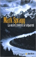Mark Spragg Riv1010