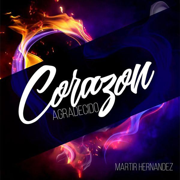 Martir Hernandez  (Corazón Agradecido) Album 2016  Martir10
