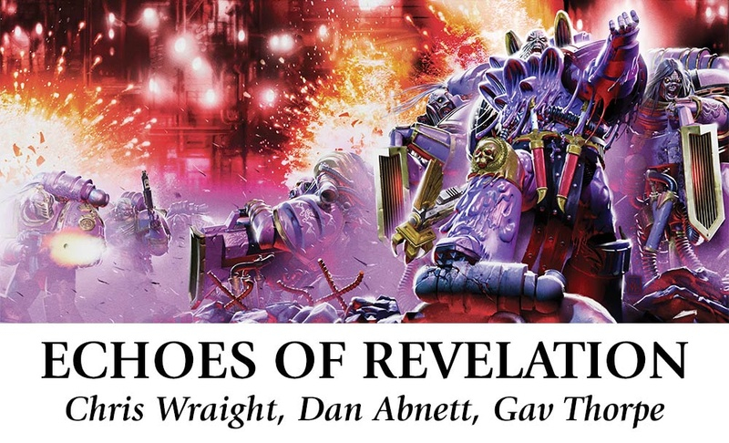 [The Horus Heresy Weekender 2017] - Centralisation des news Echoes12