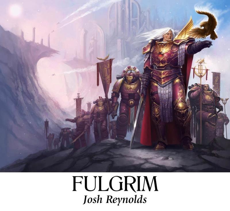 [The Horus Heresy Weekender 2017] - Centralisation des news Fulgri10