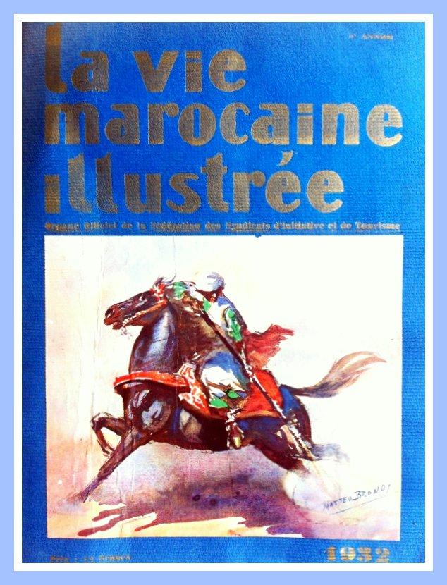 La Vie Marocaine Illustrée 1932 1-334111