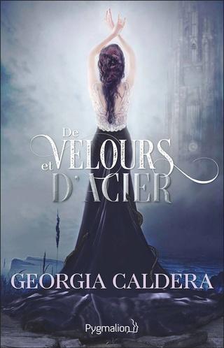 Victorian Fantasy - Tome 2 : De velours et d'acier de Georgia Caldera 16142510