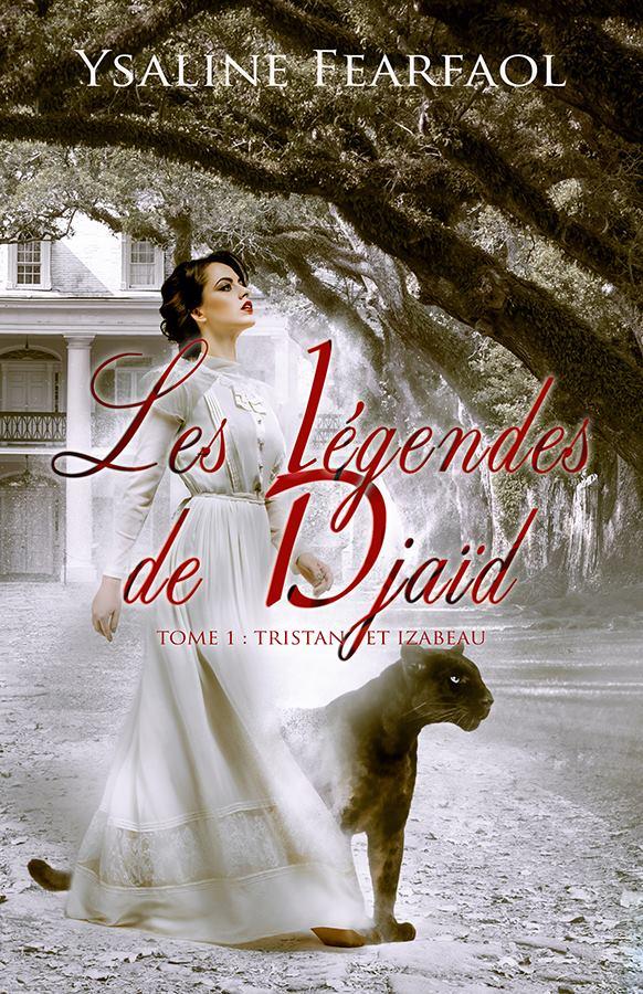 FEARFAOL Ysaline - LES LEGENDES DE DJAÏD - Tome 1 15328310