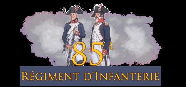 85e Régiment d'Infanterie de Ligne
