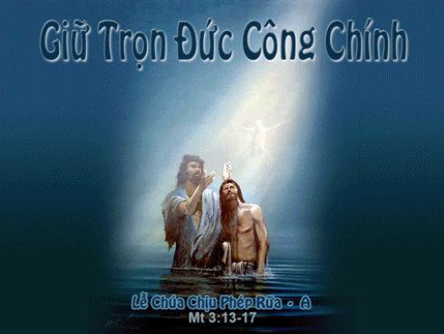 Lễ Chúa Giêsu Chịu Phép Rửa Năm A- (08.1.2017) Suy Niệm Lời Chúa Cn-chu10
