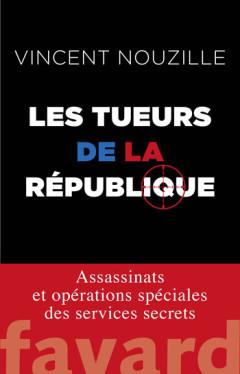«Erreurs fatales» (Fayard), comment la France procède à l'exécution de djihadistes au Moyen-Orient et en Afrique. Vincen10