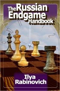 "Ilya Rabinovich ""The Russian Endgame Handbook"" 2012 46057411"
