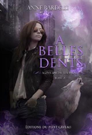 AGENT SPECIAL LEA BACAL (Tome 02) A BELLES DENTS de Anne Bardelli Agent-10