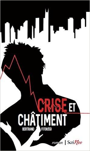 [Fitoussi, Bertrand] Crise et châtiment  Crise10