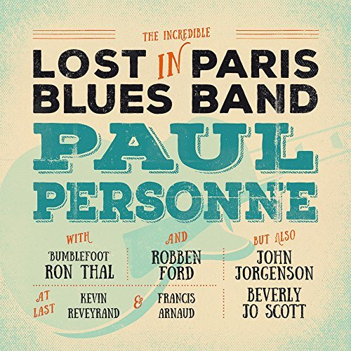 PAUL PERSONNE - Lost in PARIS Blues Band 61ztum10