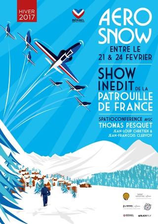 Aerosnow Méribel / Entre le 22 et 24 février 2017 / Avec Thomas Pesquet, Jean-Loup Chrétien, Jean-François Clervoy et la Patrouille de France Aerosn10