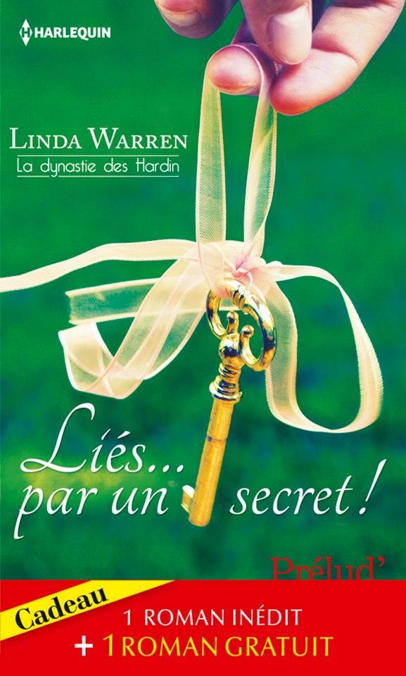 WARREN Linda - LA DYNASTIE DES HARDIN - Liés... par un secret ! 25109110
