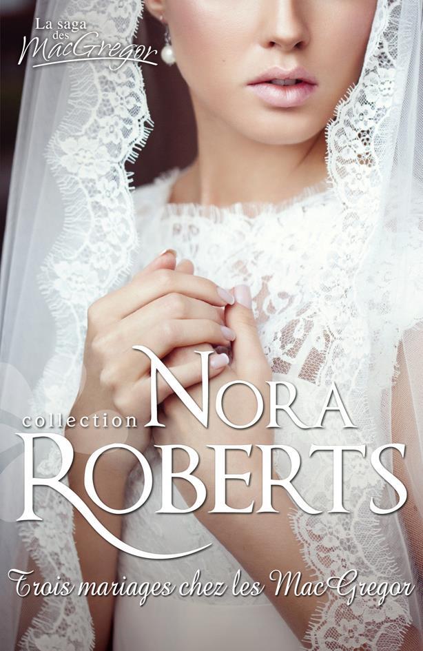 ROBERTS Nora - Série - Le Clan des MacGregor 28224312