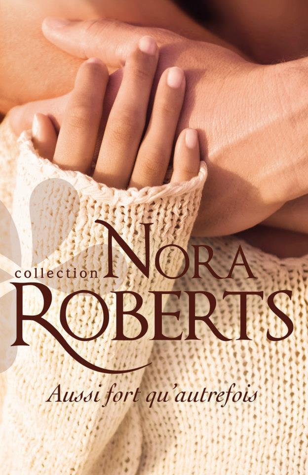 ROBERTS Nora - Aussi fort qu'autrefois 41725810