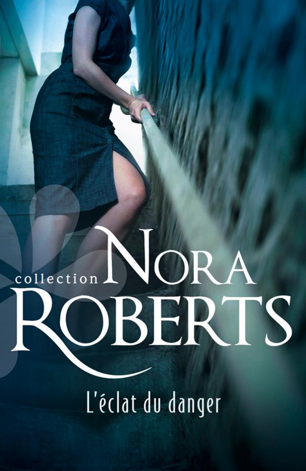 ROBERTS NORA - L'éclat du danger 56035510