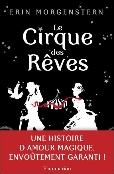 MORGENSTERN Erin - Le cirque des rêves 97820810