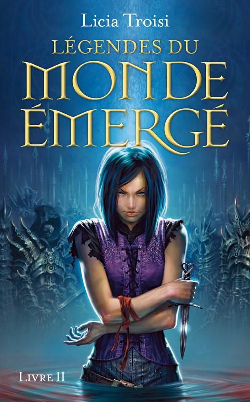 LEGENDES DU MONDE EMERGE (Tome 2) FILLE DU SANG de Licia Troisi 97822610