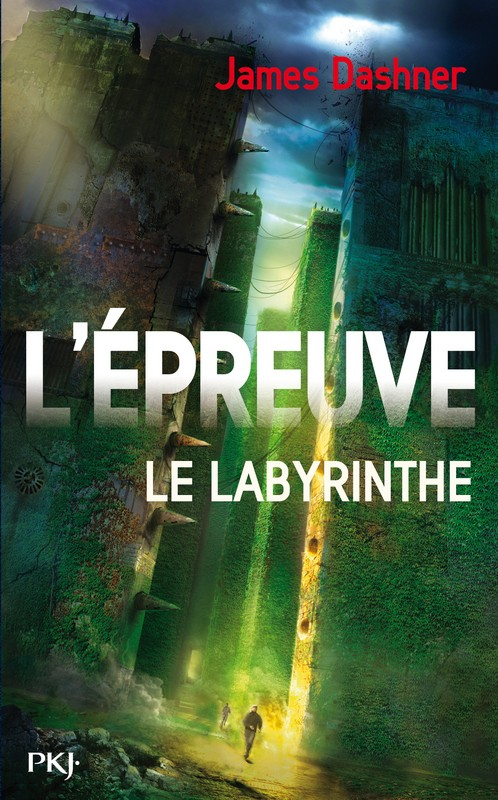 DASHNER James - L'EPREUVE - Tome 1 : Le Labyrinthe 97822616