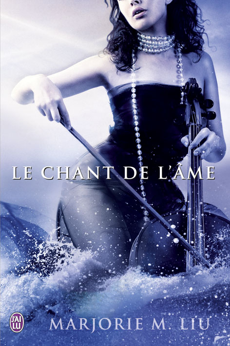 LIU Marjorie M. - DIRK & STEELE - Tome 5 : Le Chant de l'âme 97822910