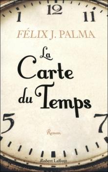 PALMA Félix J. - La Carte du Temps Couv3710