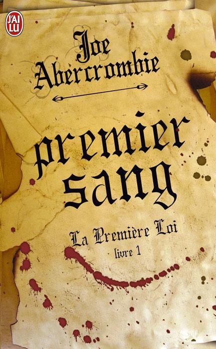 ABERCROMBIE Joe - LA PREMIÈRE LOI - Tome 1 : Premier Sang Premie10