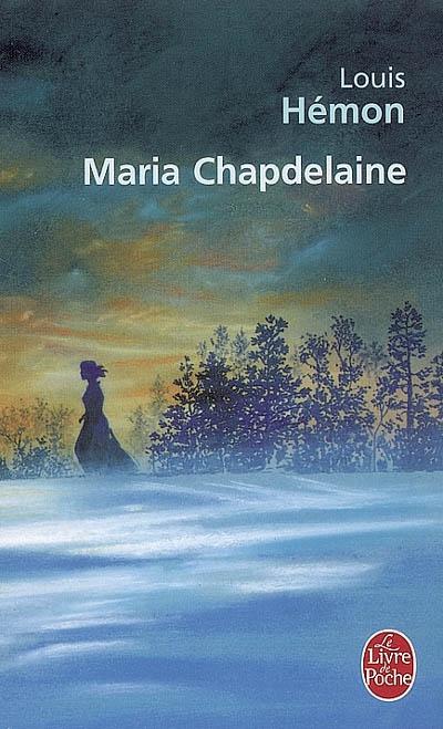 [Hémon, Louis] Maria Chapdelaine Maria_10