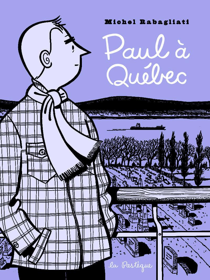 Paul à Québec [Rabagliati, Michel] Paul_y10