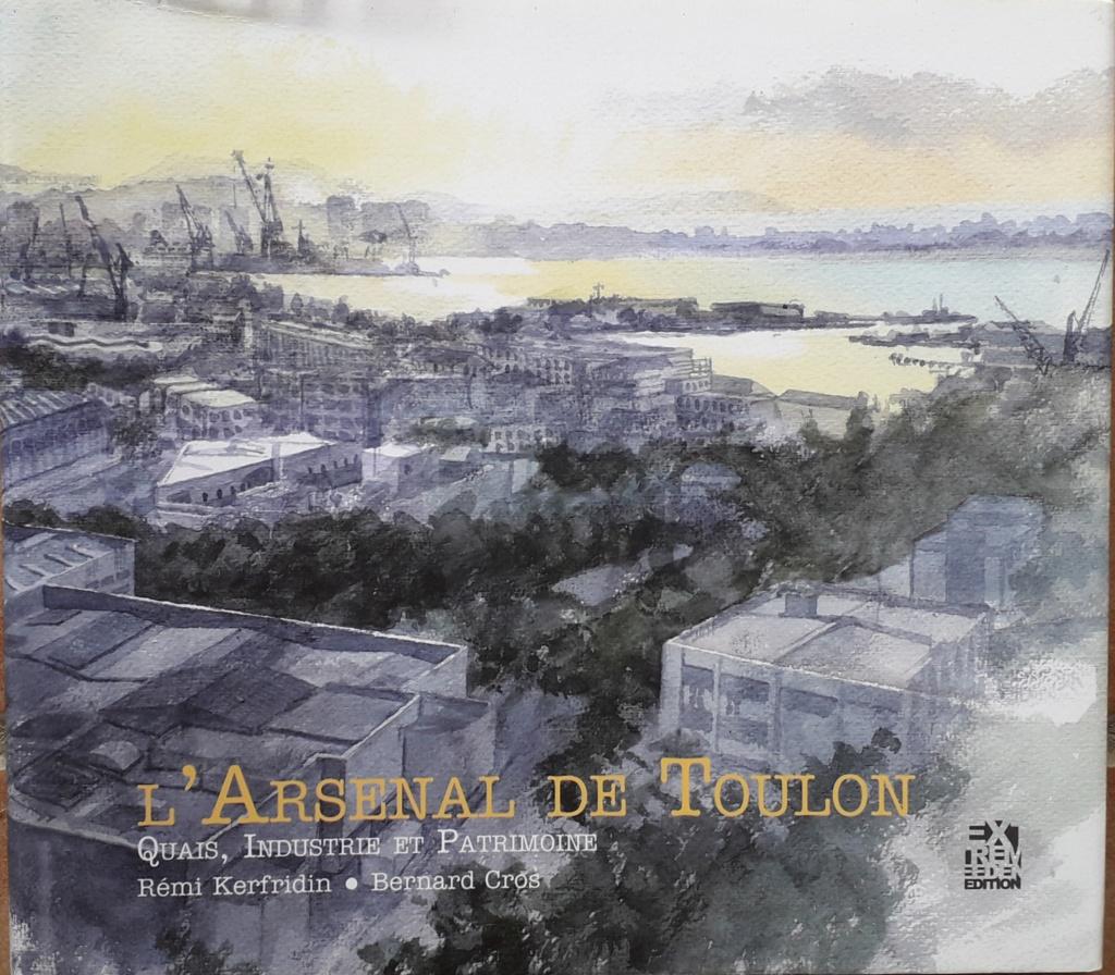 [LES PORTS MILITAIRES DE MÉTROPOLE] De la création de l'arsenal de Toulon à aujourd'hui la base navale 20190410