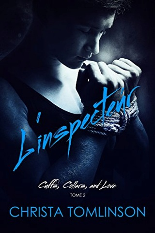 Christa Tomlinson - Cuffs, Collars, and Love T2 : L'inspecteur - Christa Tomlinson 41hfpt10