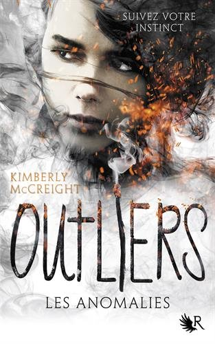 MCCREIGHT  Kimberly - OUTLIERS - Tome 1 : Les anomalies 518f2010