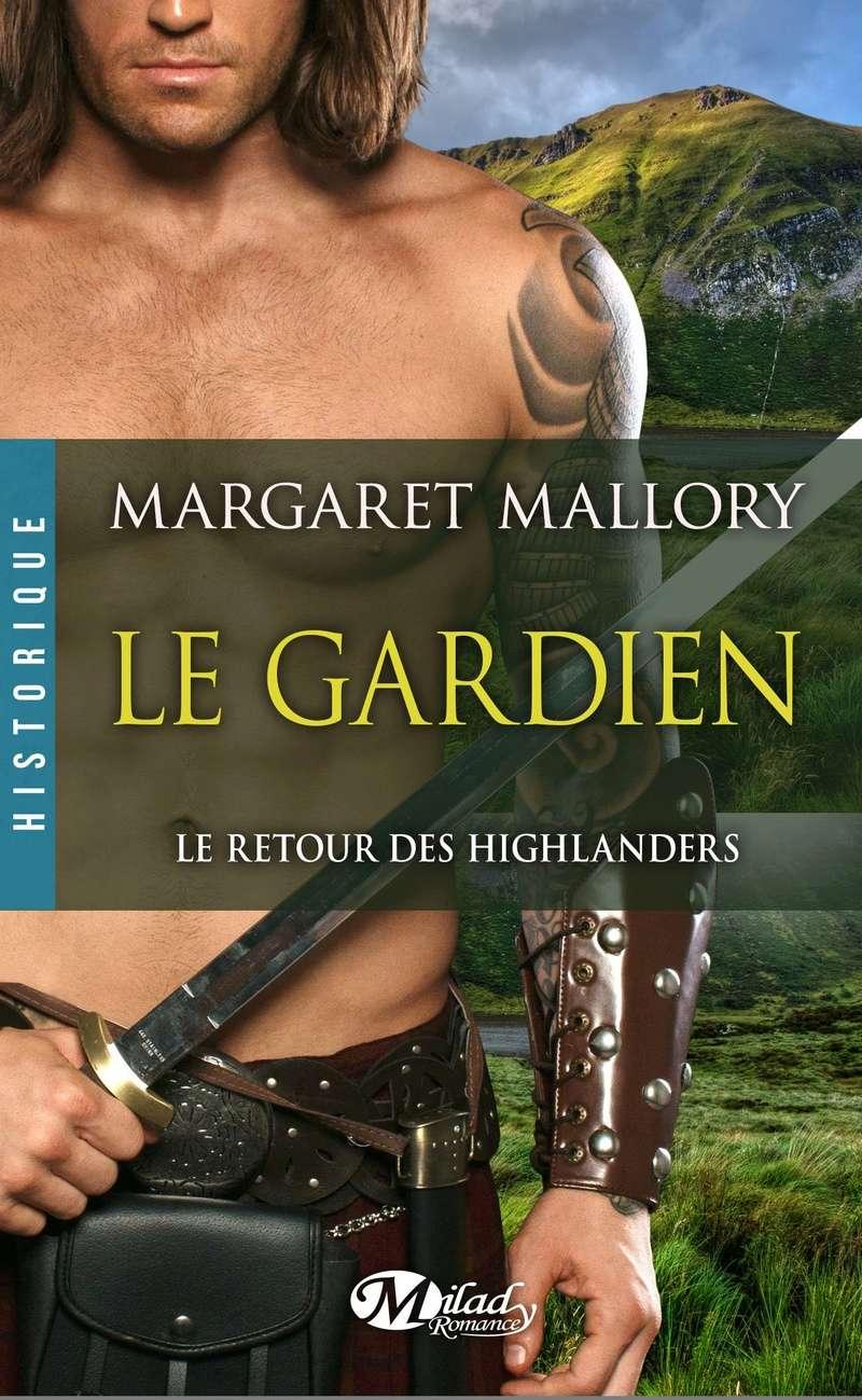 MALLORY Margaret - LE RETOUR DES HIGHLANDERS - Tome 1 : Le Gardien 91ebtf10