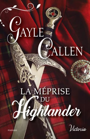 CALLEN Gayle - NOCES ECOSSAISES - Tome 1: La méprise du Highlander 97822810