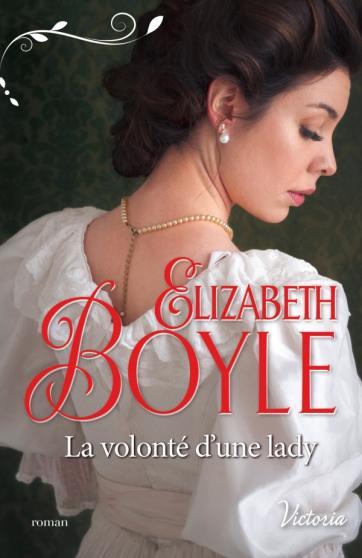 BOYLE Elizabeth - LES DEBUTANTES DE KELPTON - Tome 3 : La volonté d'une lady 97822811