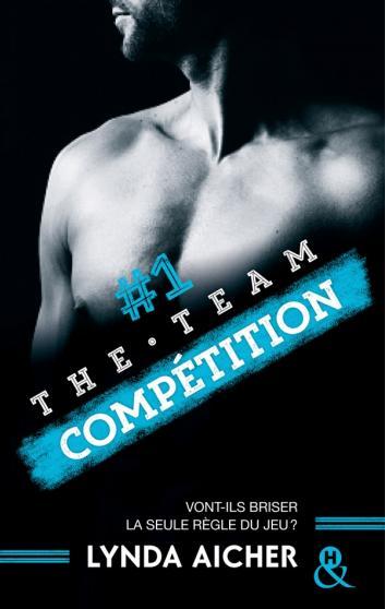 AICHER Lynda - THE TEAM - Tome 1 : Compétition 97822814