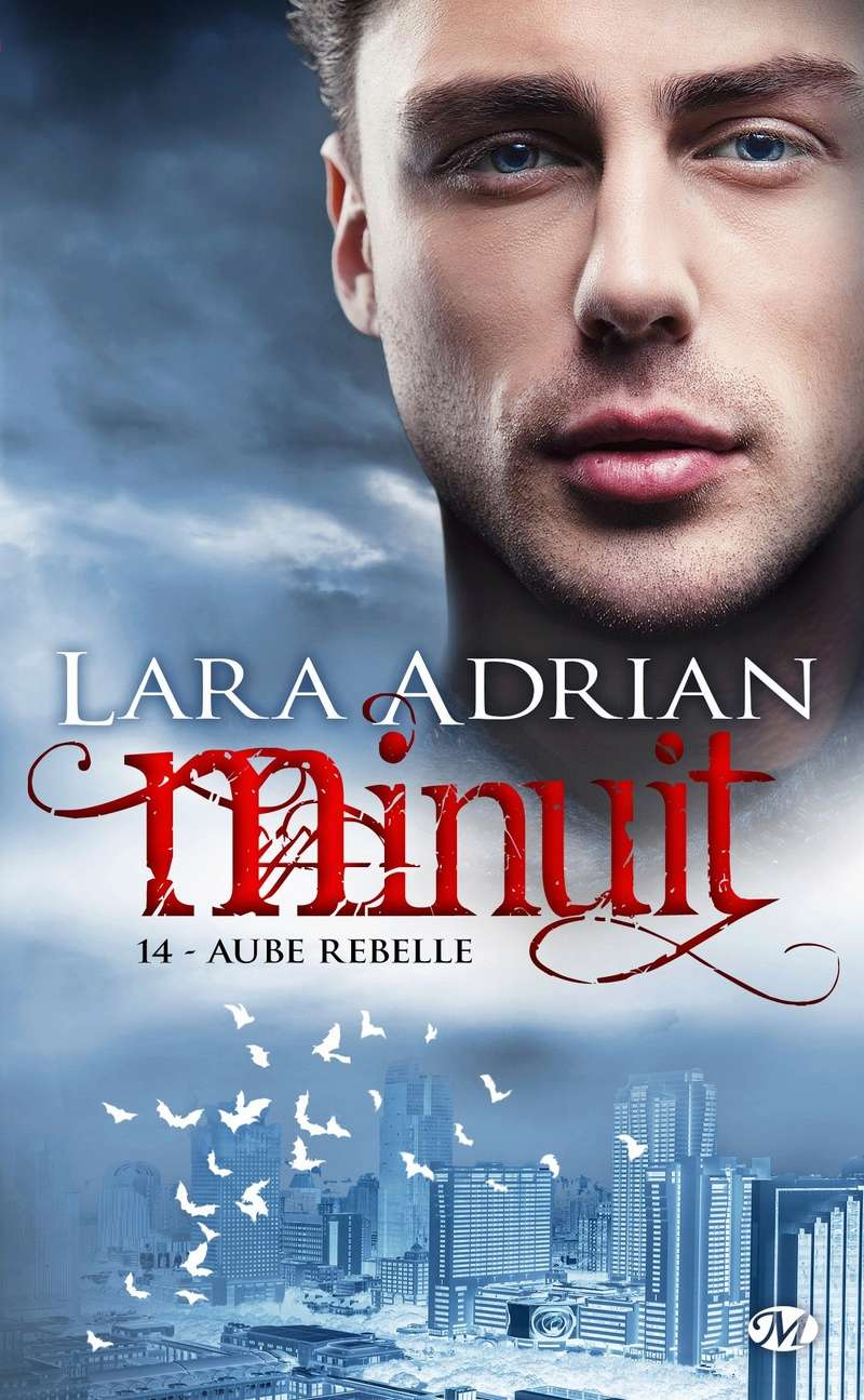 ADRIAN Lara - MINUIT - Tome 14 : Aube rebelle Adrian10