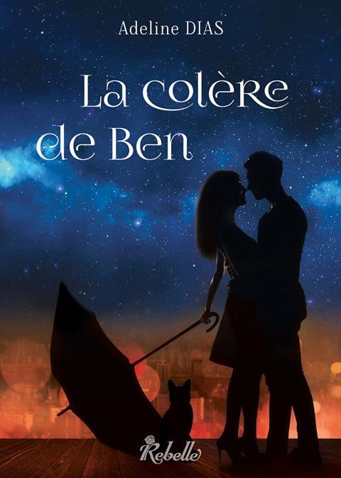 DIAS Adeline - La confrérie des chats de gouttière - Tome 2 : La colère de Ben Ben10