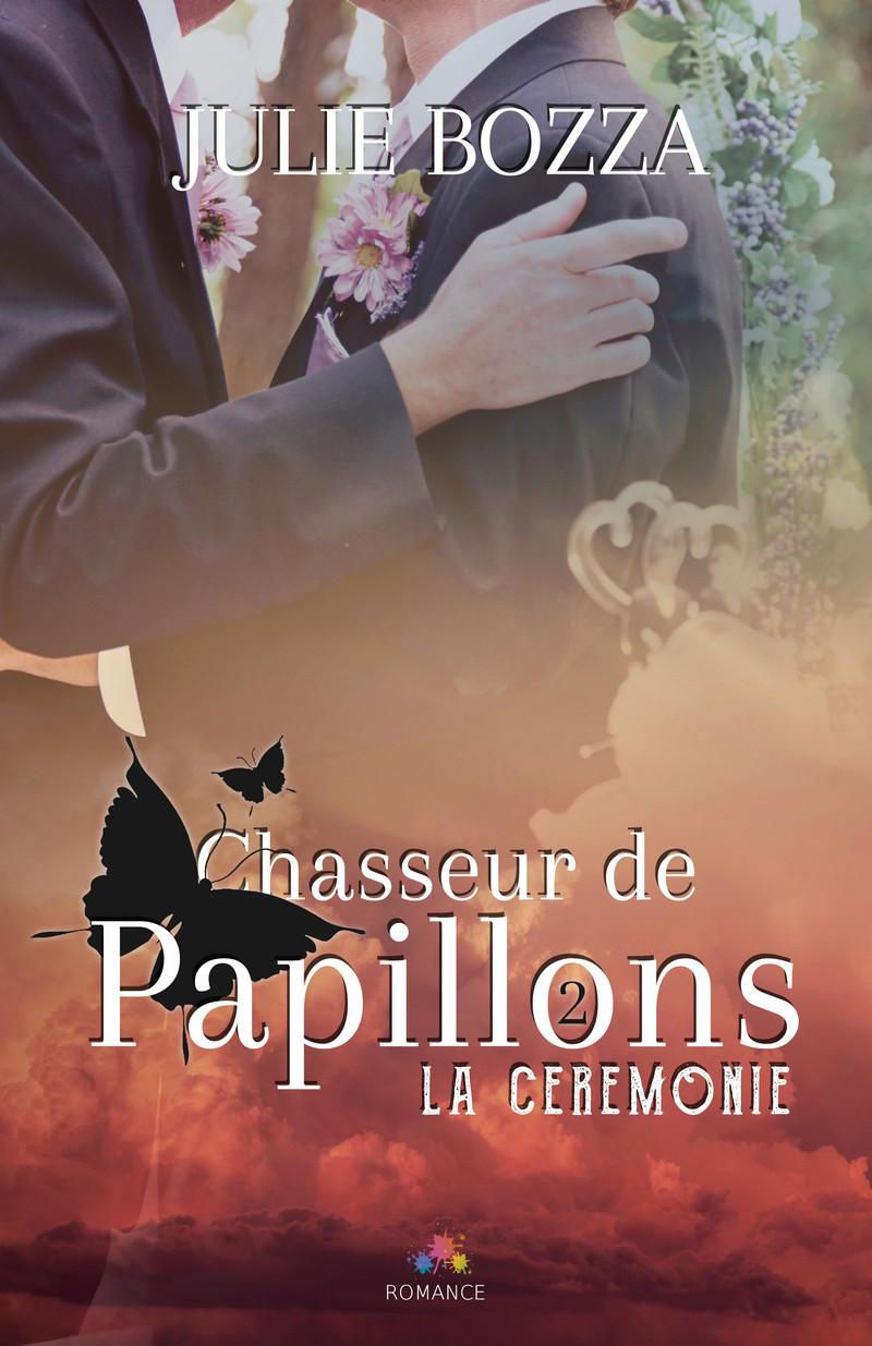 BOZZA Julie - CHASSEUR DE PAPILLONS - Tome 2 : La cérémonie Bozza-10