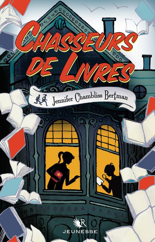 CHAMBLISS BERTMAN Jennifer - CHASSEURS DE LIVRES - Tome 1 Chasse10