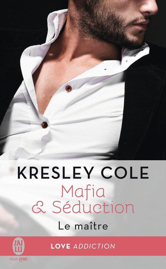 COLE Kresley - MAFIA & SÉDUCTION - Tome 2 : Le Maître Cole10