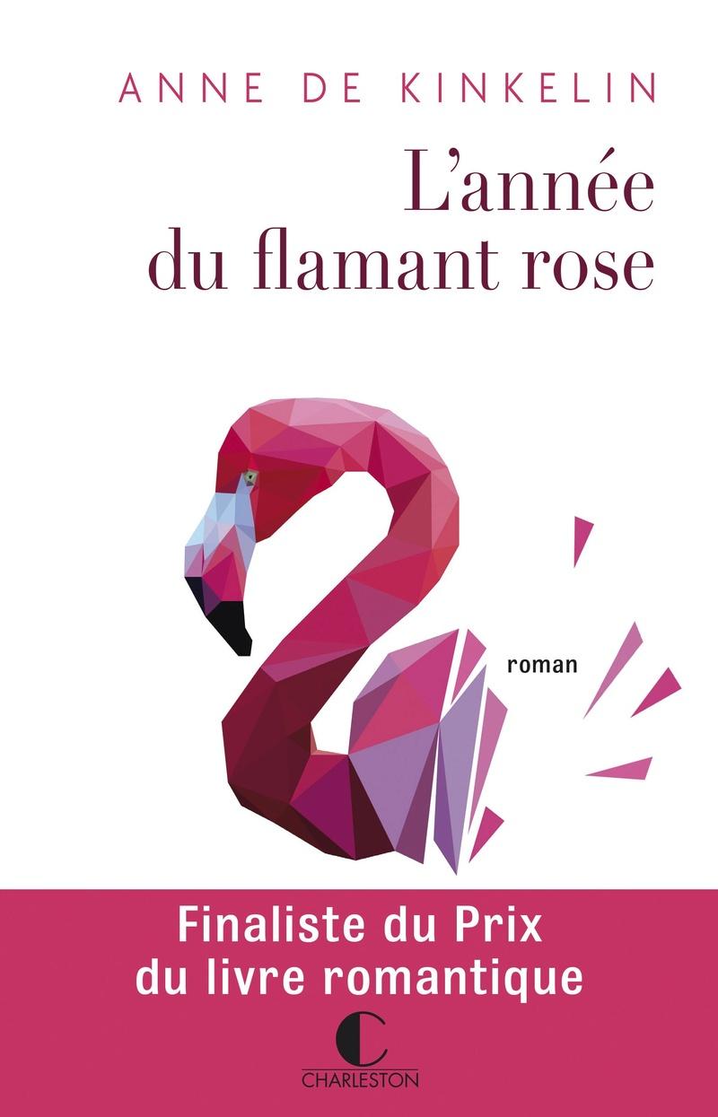 DE KINKELIN Anne - L'année du flamant rose Flaman10