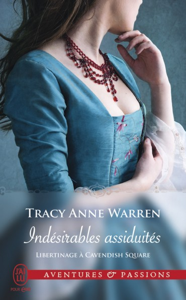 WARREN Tracy Anne - LIBERTINAGE A CAVENDISH SQUARE - Tome 1 : Indésirables assiduités Indesi10