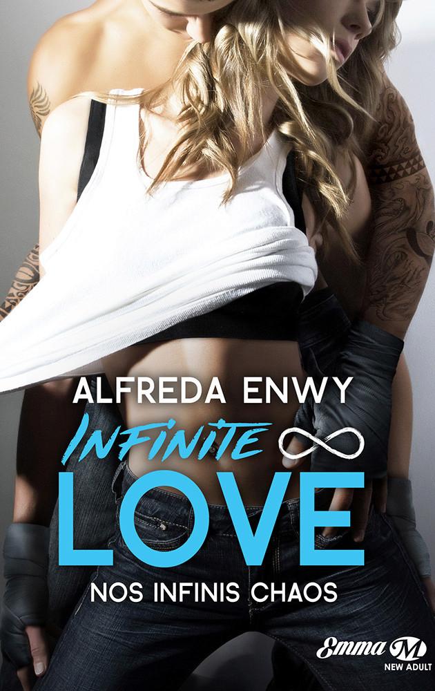 ENWY Alfreda - INFINITE LOVE - Tome 1 : Nos infinis chaos Infini10