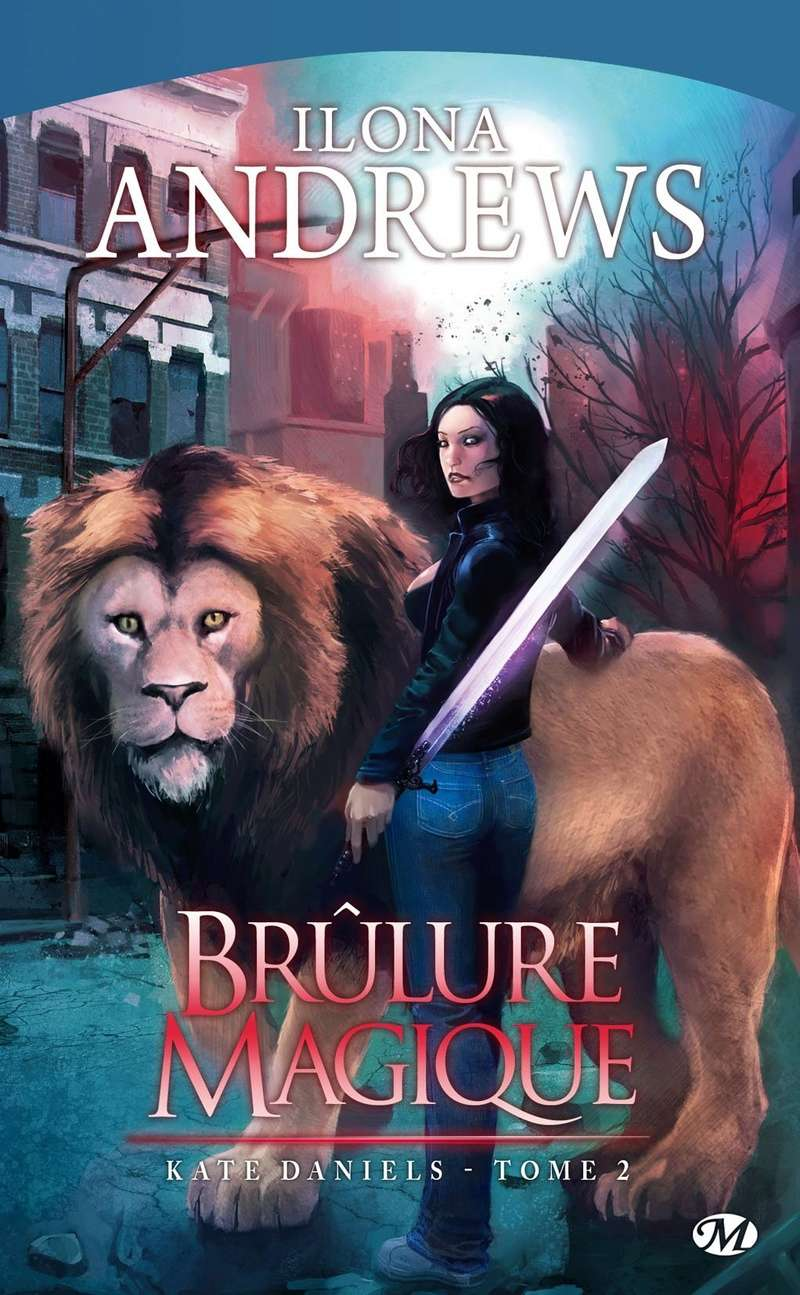 ANDREWS Ilona - Kate Daniels - Tome 2 : Brûlure Magique Kate_011